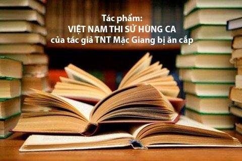 """Điện thư của các nhà NXB về tác phẩm """"VIỆT NAM THI SỬ HÙNG CA"""" của TNT Mặc Giang bị Ông Trần Trí Trung ăn cắp"""
